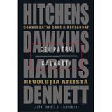 Cei patru calareti. conversatia care a declansat revolutia ateista - hitchens, dawkins, harris, denn