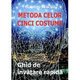 Metoda celor cinci costume - Claudiu Neacsu, editura Epublishers
