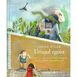 Uriasul egoist - Oscar Wilde, editura Cartier