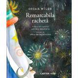 Remarcabila racheta - Oscar Wilde, editura Cartier