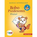 Bobo Puidesomn. Piratul - Markus Osterwalder, editura Paralela 45