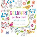 Relaxare pentru copii - Carte de colorat - 28 de file detasabile, editura Didactica Publishing House
