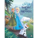Surorile din Arendelle - Disney Regatul de gheata, editura Litera