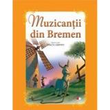Muzicantii din Bremen - Fratii Grimm, editura Litera