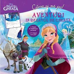 Aventuri in Regatul de gheata - Citesc si ma joc!, editura Litera