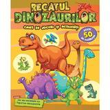 Regatul dinozaurilor. Caiet de jocuri si activitati, editura Kreativ