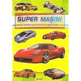 Super masini. Carte de colorat cu abtibilduri, editura Kreativ