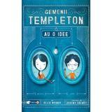 Gemenii Templeton au o idee - Ellis Weiner, editura Rao
