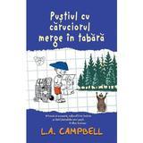 Pustiul cu caruciorul merge in tabara - L.A. Campbell, editura Rao
