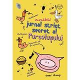 Incredibilul jurnal secret al purcelusului - Emer Stamp, editura Rao