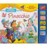 Asculta si recunoaste sunetele: Pinocchio, editura Arc