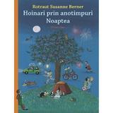 Hoinari prin anotimpuri: Noaptea - Rotraut Susanne Berner, editura Casa