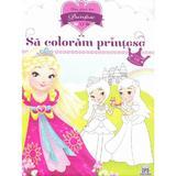 Sa coloram printese, editura Didactica Publishing House
