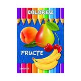 Colorez: Fructe, editura Dorinta