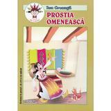 Prostia omeneasca - Ion Creanga, editura Andreas