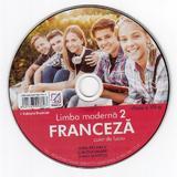 CD Limba franceza. Limba moderna 2 - Clasa 7 - Gina Belabed, Claudia Dobre, Diana Ionescu, editura Booklet