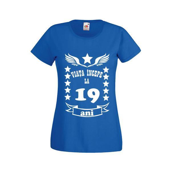 Tricou dama personalizat Fruit of the loom, albastru, Viata incepe la 19 ani XL