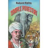 Simple povesti - Rudyard Kipling, editura Herra