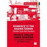 Invata singur limba romana. Curs pentru vorbitorii de limba turca - Gheorghe Doca, Bahadir Necat, editura Niculescu