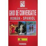 Ghid de conversatie roman-spaniol - Dan Munteanu, editura Niculescu