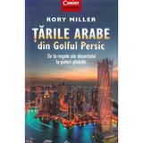Tarile arabe din Golful Persic - Rory Miller, editura Corint