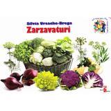 Zarzavaturi - Silvia Ursache-Brega, editura Silvius Libris