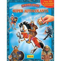 Super autocolante - Super-eroi, editura Teora