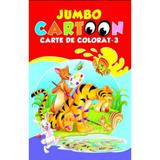 Jumbo cartoon 3 - Carte de colorat, editura All