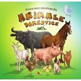 Prima mea enciclopedie - Animale domestice, editura Aquila