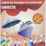 Obiecte - Carte de colorat cu ghicitori, editura Ars Libri