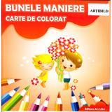 Bunele maniere - Carte de colorat, editura Ars Libri