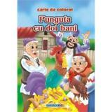 Punguta cu doi bani - Carte de colorat ed. 2012 (2.5), editura Eurobookids