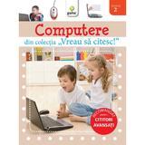Vreau sa citesc - Computere, editura Gama