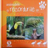 Animalele si recordurile lor, editura Grupul Editorial Art