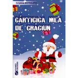 Carticica mea de Craciun - Cristina Botezatu, editura Rovimed