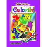 Sa invatam... Culorile - Carte de colorat, editura Roxel Cart