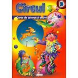 Circul - Carte de colorat si activitati, editura Unicart