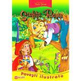 Scufita Rosie - Fratii Grimm - Povesti Ilustrate, editura Unicart