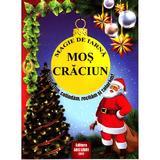Magie de iarna - Mos Craciun - Povestim, colindam, recitam si coloram, editura Ars Libri