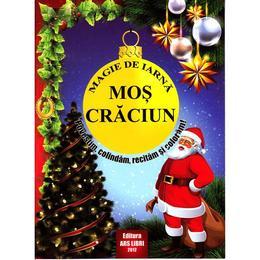 magie-de-iarna-mos-craciun-povestim-colindam-recitam-si-coloram-editura-ars-libri-1.jpg