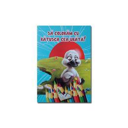 Sa coloram cu Ratusca cea Urata!, editura Ars Libri