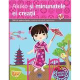 Akiko si minunatele ei creatii, editura Didactica Publishing House