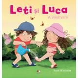 Leti si Luca. A venit vara - Ruth Wielockx, editura Litera