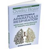 Afectiunile aparatului respirator - Ovidiu Bojor, editura Medicinas