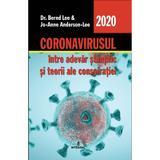 Coronavirusul, intre adevar stiintific si teorii ale conspiratiei - Dr. Bernd Lee, Jo-Anne Anderson-Lee, editura Integral
