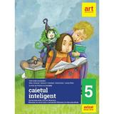 Caietul inteligent - Clasa 5 - Limba si literatura romana - Florin Ionita, Elena Carstocea, editura Grupul Editorial Art
