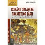 Romanii din afara granitelor tarii - Mihai Eminescu, editura Saeculum I.o.