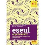 Eseul argumentativ. Pregatire pentru bacalaureat - Marilena Lascar, Liliana Paicu, editura Grupul Editorial Art