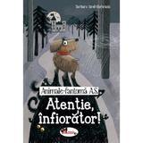 Animale fantoma A.S. Atentie, infiorator! - Barbara Iland-Olschewski, editura Aramis