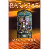 Barabas istorisire de pe timpul lui Hristos - Maria Corelli, editura Aldo Press